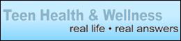 Teen health and wellness