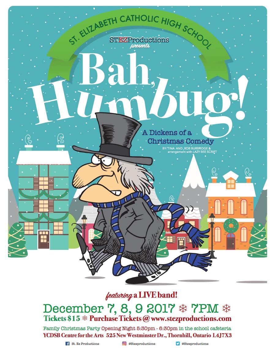 """St. Ez Productions presents """"Bah, Humbug"""" Dec 7-9"""