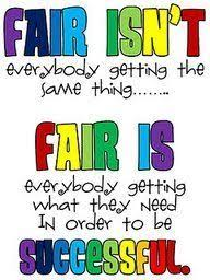 """colourful text that reads """"fair isn't everybody getting the same thing, fair is everybody getting what they need to be successful."""